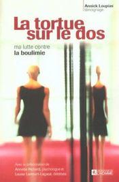 La Tortue Sur Le Dos Ma Lutte Contre La Boulimie - Intérieur - Format classique