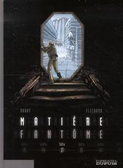 Matière fantôme t.2 ; bêta - Intérieur - Format classique