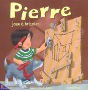 Pierre joue a bricoler - Intérieur - Format classique