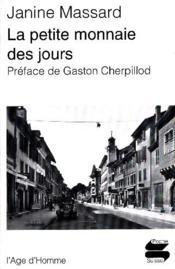 La Petite Monnaie Des Jours Ps140 - Couverture - Format classique