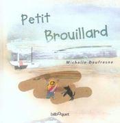 Petit Brouillard - Intérieur - Format classique
