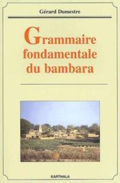 Grammaire fondamentale du bambara - Couverture - Format classique