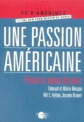 Une Passion Americaine. Prison Et Peine De Mort - Intérieur - Format classique
