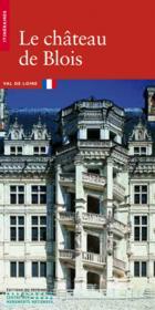 Le Chateau De Blois - Couverture - Format classique