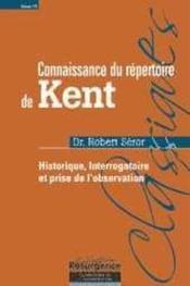Connaissance Du Repertoire De Kent - T. 1 - Couverture - Format classique
