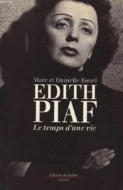 Édith piaf, le temps d'une vie - Couverture - Format classique