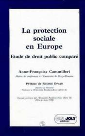 La Protection Sociale En Europe. Etude De Droit Public Compare - Couverture - Format classique