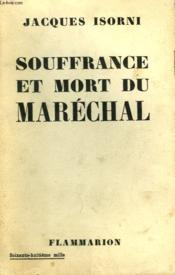 Souffrance Et Mort Du Marechal. - Couverture - Format classique