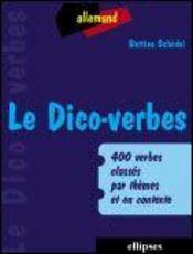 Le Dico-Verbes Allemand 400 Verbes Classes Par Themes Et Contexte - Intérieur - Format classique