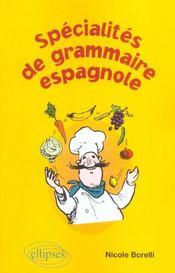 Specialites De Grammaire Espagnole - Intérieur - Format classique