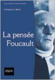 La Pensee Foucault - Intérieur - Format classique