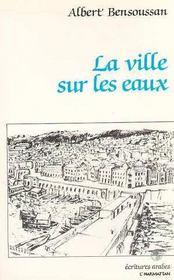 La ville sur les eaux - Intérieur - Format classique