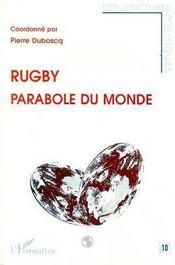 Rugby Parabole Du Monde - Intérieur - Format classique