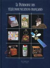 Le Patrimoine Des Telecommunications Francaises - Intérieur - Format classique