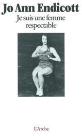 Je Suis Une Femme Respectable - Couverture - Format classique