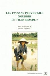 Les paysans peuvent-ils nourrir le tiers-monde ? - Couverture - Format classique