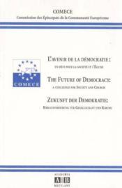 Avenir De La Democratie Un Defi Pour La Societe Et L'Eglise - Couverture - Format classique