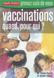 Vaccinations : quand, pour qui ? - Couverture - Format classique
