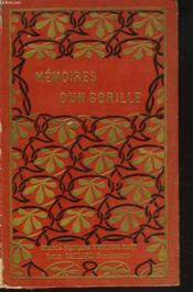 Les Memoires D'Un Gorille. - Couverture - Format classique