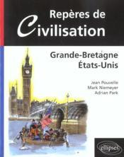 Reperes De Civilisation Grande-Bretagne Etats-Unis - Couverture - Format classique