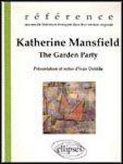 Katherine Mansfield The Garden Party Oeuvres De Litterature Etrangere En Version Originale - Intérieur - Format classique