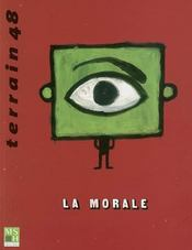 Terrain N.48 ; La Morale - Intérieur - Format classique