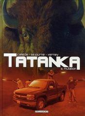 Tatanka t.3 ; mutation - Intérieur - Format classique