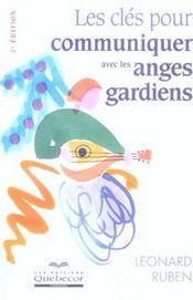 Les cles pour communiquer avec les anges gardiens (2e edition) - Intérieur - Format classique
