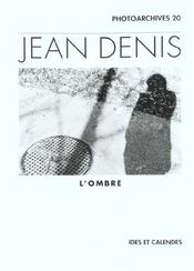 Jean Denis - L'Ombre - Intérieur - Format classique