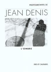Jean Denis - L'Ombre - Couverture - Format classique
