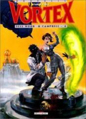 Vortex t.6 ; tess wood et campbell - Couverture - Format classique