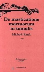 Mastication Des Morts Dans Leurs Tombeaux (De La) - Couverture - Format classique