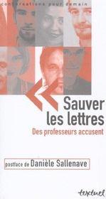 Sauver les lettres ; des professeurs accusent - Intérieur - Format classique