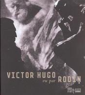 Victor hugo vu par rodin - Intérieur - Format classique