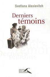 Derniers Temoins - Intérieur - Format classique