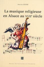 La Musique Religieuse En Alsace Au 17e Siecle - Intérieur - Format classique