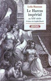 Le harem imperial aux xixeme siecle - Intérieur - Format classique