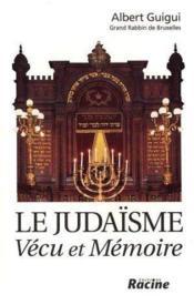 Le judaïsme ; vécu et mémoire - Couverture - Format classique