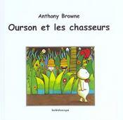 Ourson Et Les Chasseurs - Intérieur - Format classique