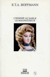 Homme Au Sable, Le Magnetiseur (L') - Couverture - Format classique