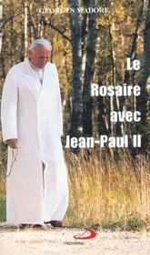 Rosaire Avec Jean-Paul Ii (Le) - Intérieur - Format classique