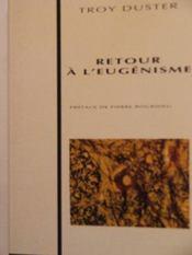 Retour A L'Eugenisme - Intérieur - Format classique