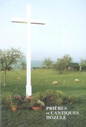 Prières et cantiques dozulé - Couverture - Format classique