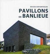 Pavillons de banlieue - Intérieur - Format classique