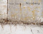 Juergen Teller Nurnberg /Anglais - Couverture - Format classique