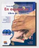 En Equipo Es 3 Libro Del Ejercicios - Couverture - Format classique