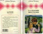 La Legende Des Cygnes - The Legend Of The Swans - Couverture - Format classique
