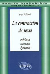 La Contraction De Texte Methode Exercices Epreuves Concours Entree Grandes Ecoles Concours Administ. - Intérieur - Format classique