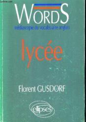 Words Lycee Mediascopie Du Vocabulaire Anglais - Couverture - Format classique