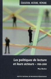Les politique de lecture et leurs acteurs ; 1980-2000 - Intérieur - Format classique